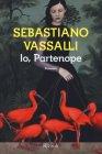 Io, Partenope - Sebastiano Vassalli