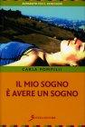 Il Mio Sogno è Avere un Sogno Carla Pompilii