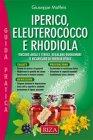 Iperico, Eleuterococco e Rodhiola - eBook Giuseppe Maffeis