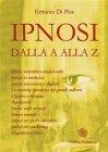 Ipnosi dalla A alla Z (eBook) Erminio Di Pisa