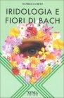 Iridologia e Fiori di Bach