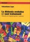 La Dislessia Evolutiva e i Suoi Trattamenti
