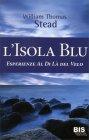 L'Isola Blu William Thomas Stead