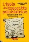 L'Isola del Tesoretto Psichiatrico