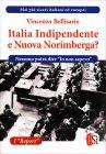 Italia Indipendente o Nuova Norimberga? Vincenzo Bellisario