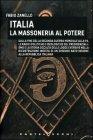 Italia - La Massoneria al Potere - Fabio Zanello