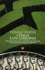 L'Italia è un Giardino Tiziano Fratus