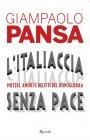 L'Italiaccia senza Pace - Gianpaolo Pansa