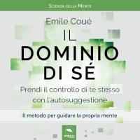 Il Dominio di Sé AudioLibro Mp3 Emile Coué