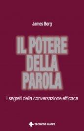 Il Potere della Parola eBook James Borg