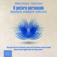 Il Potere Personale (AudioLibro Mp3) William Atkinson, Edward Beals