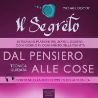 Il Segreto - Dal Pensiero alle Cose AudioLibro Mp3