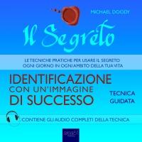 Il Segreto - Identificazione con un'Immagine di Successo AudioLibro Mp3