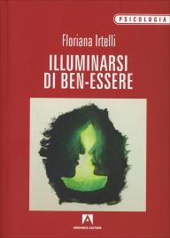 Illuminarsi di Ben-Essere Floriana Irtelli