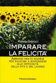 Imparare la Felicità Roberta Bortolucci