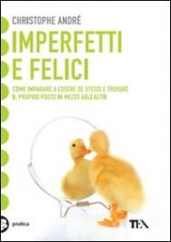 Imperfetti e Felici - Christophe André