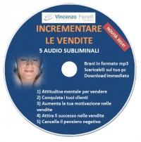 Incrementare le Vendite (Audiocorso Mp3) Vincenzo Fanelli