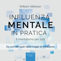 Influenza Mentale in pratica (AudioLibro Mp3)