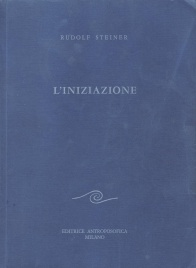 L'Iniziazione - Rudolf Steiner