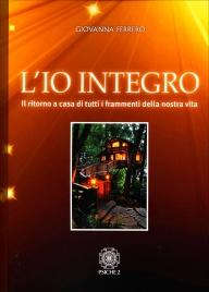 L'Io Integro - Il Ritorno Giovanna Ferrero