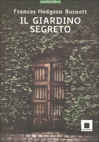 Il giardino segreto libro biancoenero edizioni for Il giardino dei libri