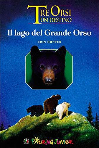 Tre orsi un destino il lago del grande orso libro for Affitti cabina grande lago orso