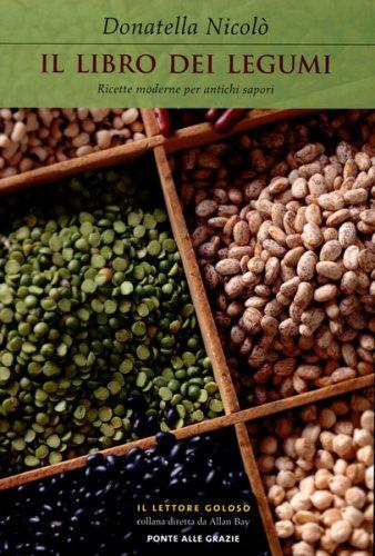 Il libro dei legumi libro di donatella nicol for Il giardino dei libri