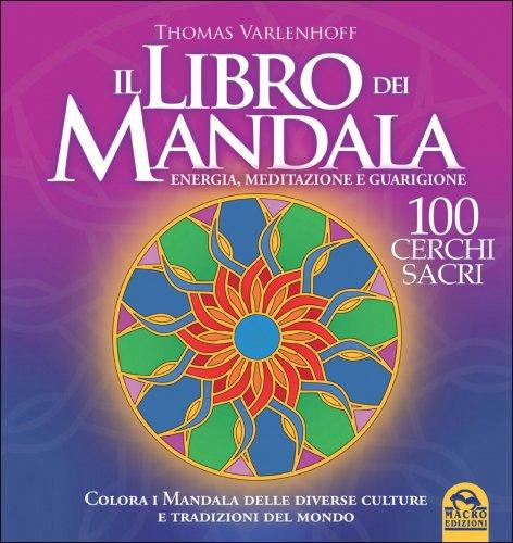Il Libro dei Mandala - Energia Meditazione e Guarigione ...