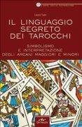 Il linguaggio segreto dei tarocchi ebook pdf laura tuan - Il giardino segreto libro pdf ...