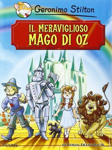 Il Meraviglioso Mago di Oz - Libro di Geronimo Stilton