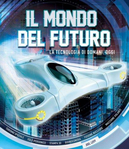 il mondo del futuro libro di joel l vy