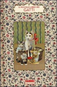 Il piccolo libro dei gatti di brigitte bulard cordeau for Il linguaggio dei gatti