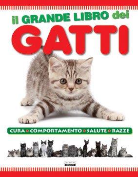 Il grande libro dei gatti for Il linguaggio dei gatti