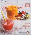 Juice Expert - Un Pieno di Salute Marco Orsini