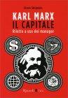 Karl Marx - Il Capitale Riletto a Uso dei Manager Steve Shipside