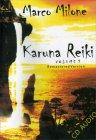 Karuna Reiki - Volume 1 Marco Milone