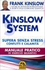 Kinslow System - Supera Senza Stress Conflitti e Calamit� Frank Kinslow