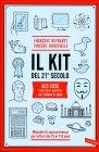 Il Kit del 21� Secolo Fran�ois Reynaert, Vincent Brocvielle