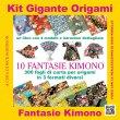 Kit Gigante Origami - 10 Fantasie Kimono Nick Robinson