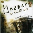 Klezmer and Hassidic Music The Burning Bush