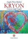 Kryon - l'Amore degli Angeli (eBook) Angelo Picco Barilari