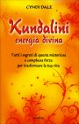 Kundalini - Energia Divina Cyndi Dale