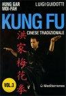 Kung Fu Cinese Tradizionale - Vol 3 Luigi Guidotti