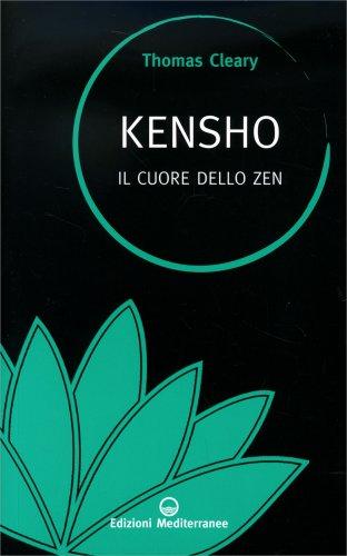 Kensho - Il Cuore dello Zen - Libro di Thomas Cleary
