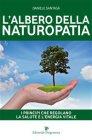 L'Albero della Naturopatia (eBook) Daniele Santag�