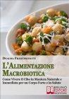 L'Alimentazione Macrobiotica (eBook) Dealma Franceschetti