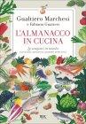 L'Almanacco in Cucina Gualtiero Marchesi Fabiano Guatteri
