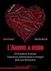 L'Amore a Nudo - eBook Alfredo Meschi, Ilaria Farulli
