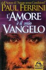 L'Amore � il Mio Vangelo Paul Ferrini