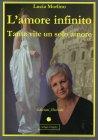 L'amore Infinito Lucia Morlino